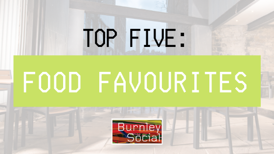 Top 5 places to eat in Burnley